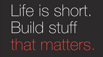 Build Stuff That Matters